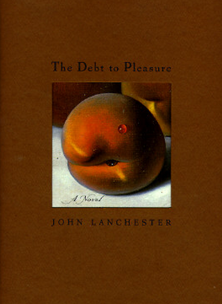 """I loved the peach on John Lanchester's The Debt to Pleasure."""